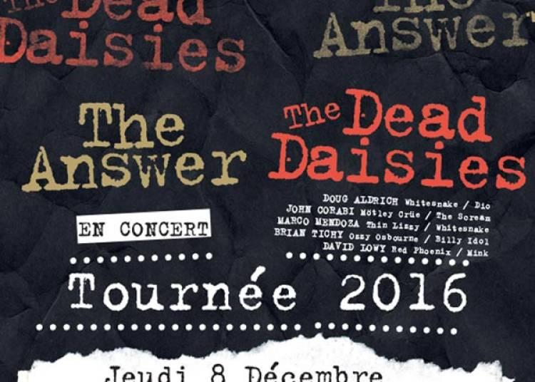 The Answer & The Dead Daisies à Villeurbanne
