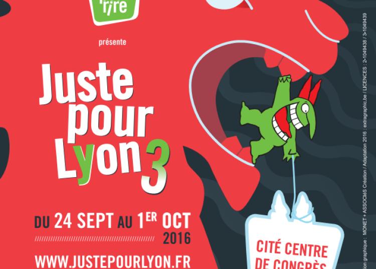 Festival Juste Pour Lyon 2016