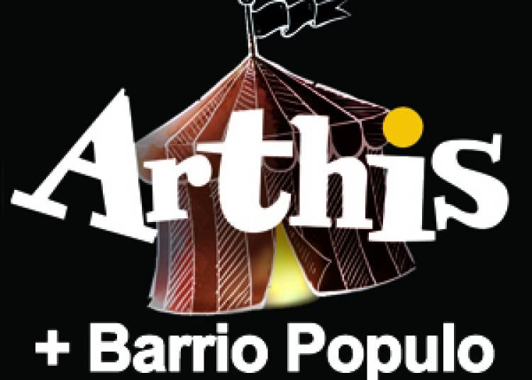 Arthis et Barrio Populo au Dindon Attaque � Ales