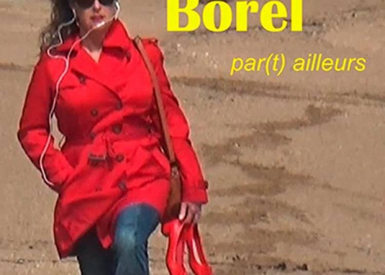 Pascale Borel Part Ailleurs � Paris 4�me