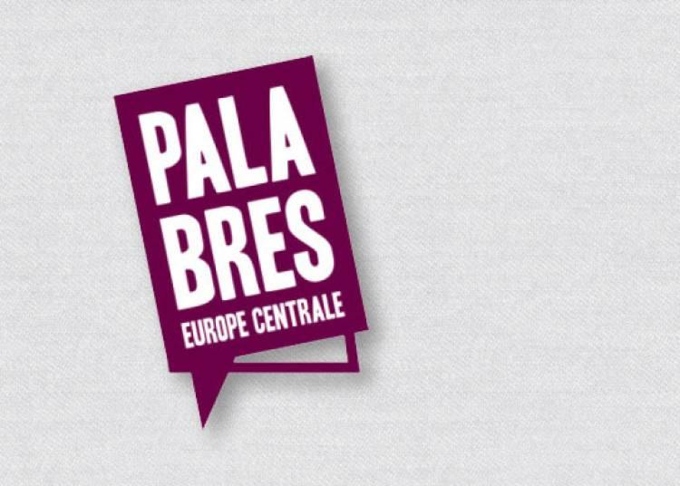Palabres Centre-europ�ennes - Panorama des livres sur l'Europe centrale � Paris 6�me