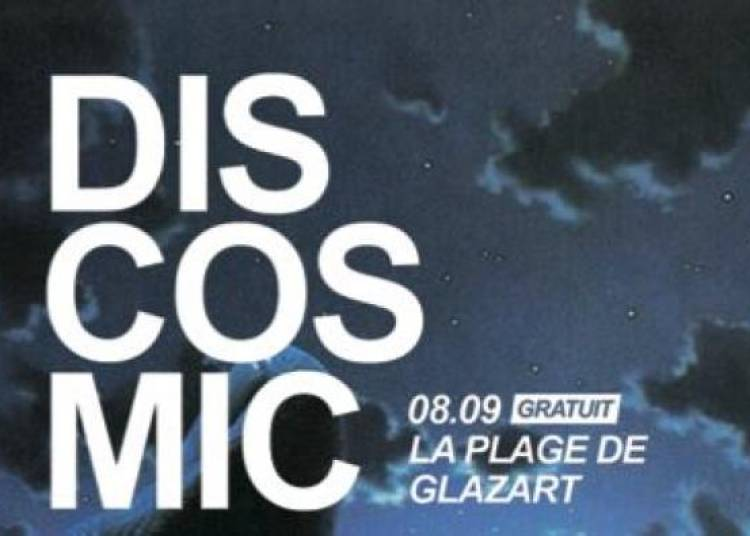 Open Air Laplage De Glazart Re�oit Discosmic � Paris 19�me