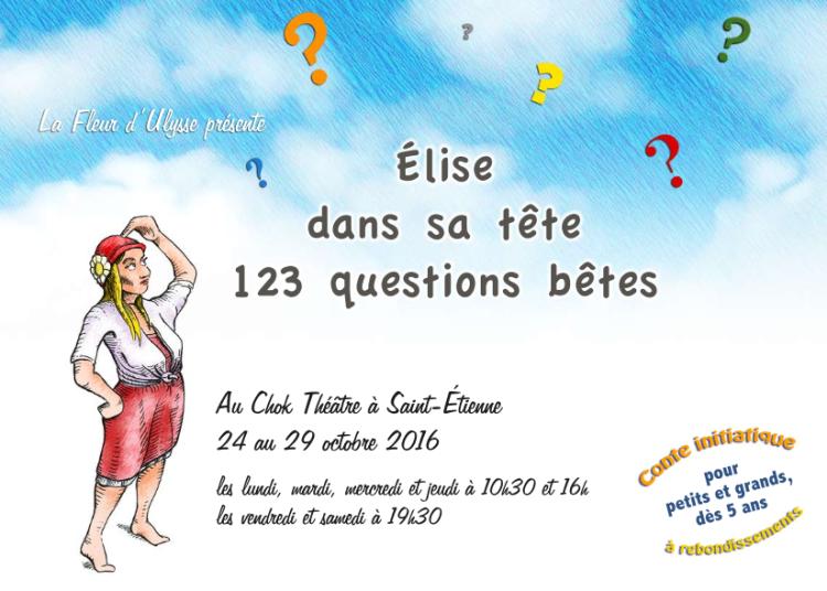 Elise dans sa t�te 123 questions b�tes � Saint Etienne
