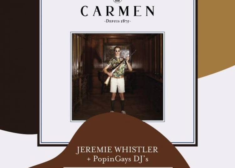 Live At Carmen : Jeremie Whistler et Popingays Dj's � Paris 9�me