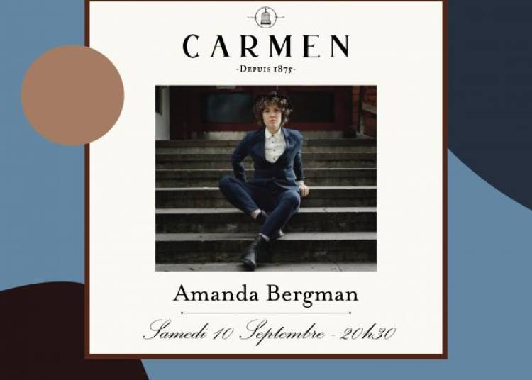Live At Carmen : Amanda Bergman � Paris 9�me
