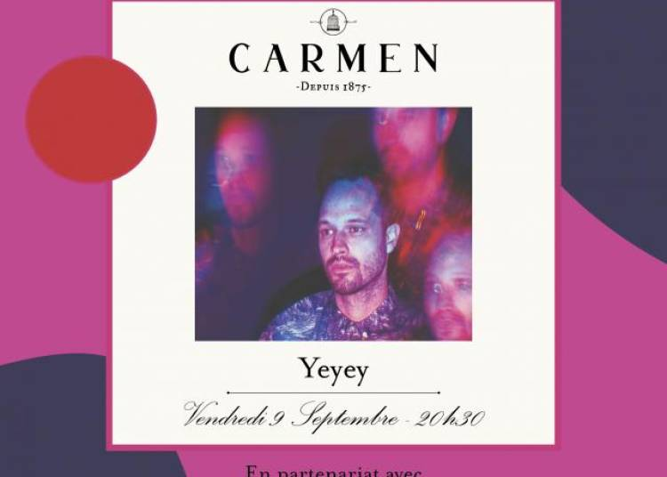 Live At Carmn : Yeyey � Paris 9�me