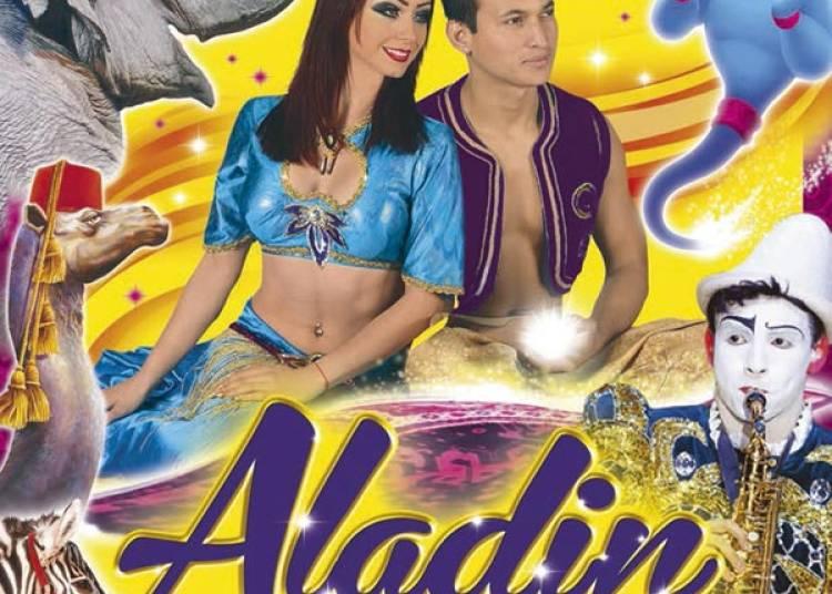 Cirque Medrano, Aladin & Les 1001 Nuits � Longwy