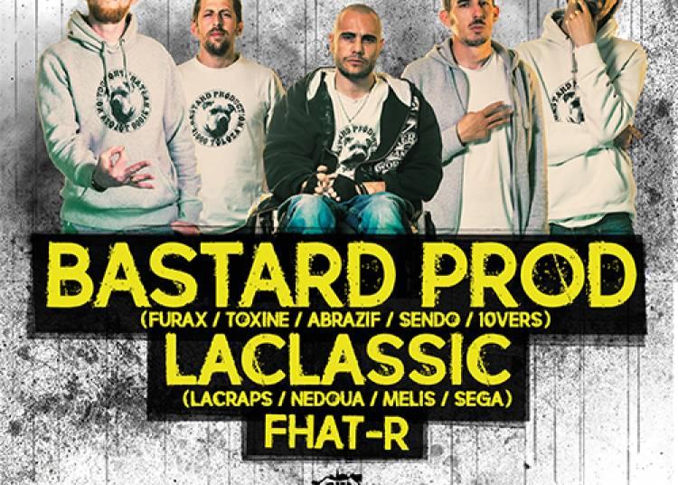 Bastard Prod / LaClassic / Fhat-R � Toulouse