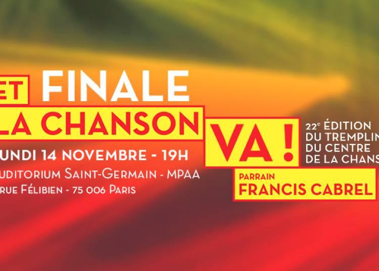 Finale tremplin Et la chanson va ! � Paris 6�me
