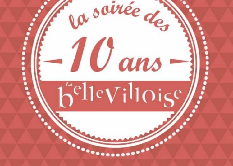 La Bellevilloise A 10 Ans ! � Paris 20�me