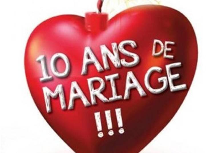 10 Ans De Mariage !!! � Lyon