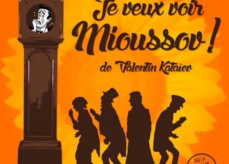 Je Veux Voir Mioussov ! � Montauban