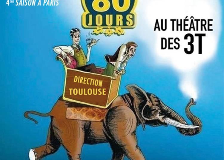 Le Tour Du Monde En 80 Jours � Toulouse