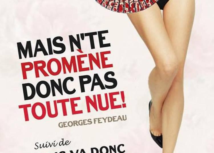 Mais Nte Promene Donc Pas Toute Nue � Paris 5�me