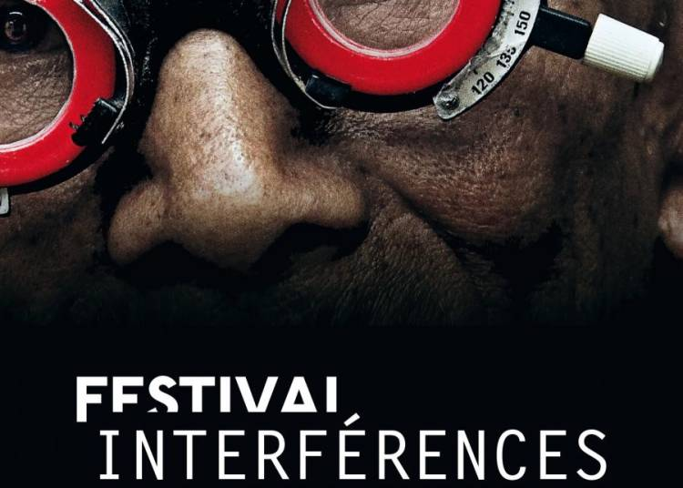 Festival Interf�rences 2016