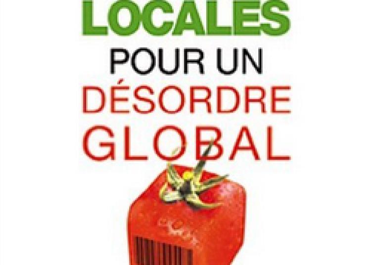 Solutions Locales pour un D�sordre Global Cin� D�bat � Grenoble
