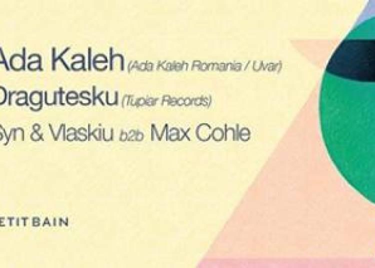 Captivate 001 : Ada Kaleh, Dragutesku, Max Cohle et Syn & Vlaskiu � Paris 13�me
