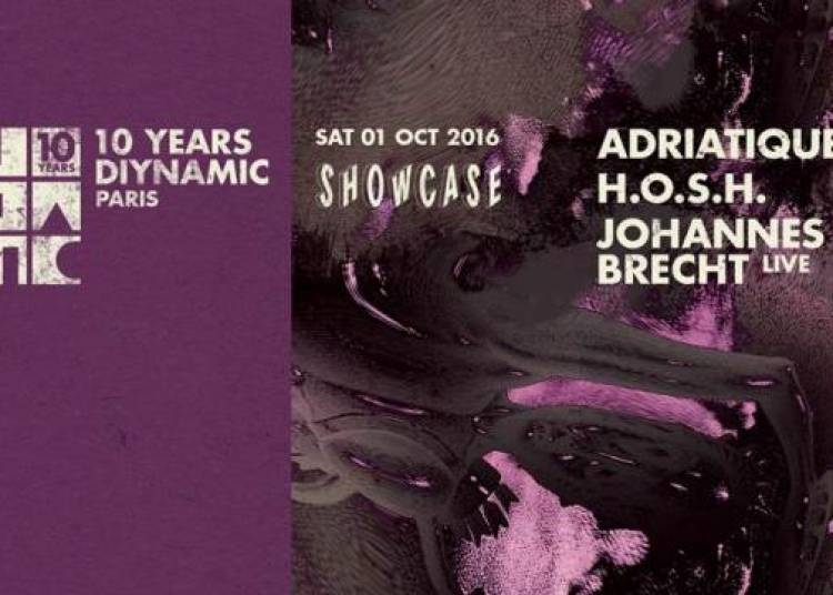 Opening Showcase : 10 Years Diynamic � Paris 8�me