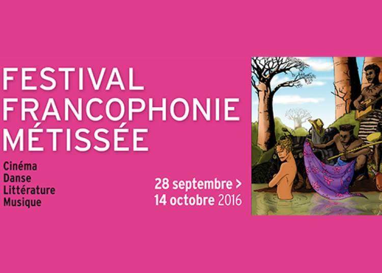 Festival Francophonie m�tiss�e 2016
