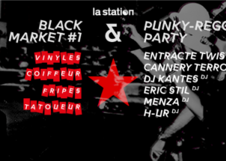 Black Market : Punky Reggae Party W/ Entracte Twist - Cannery Terror � Paris 18�me
