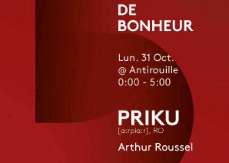 5 Ans De Bonheur Pr�sente Priku & Arthur Roussel � Montpellier