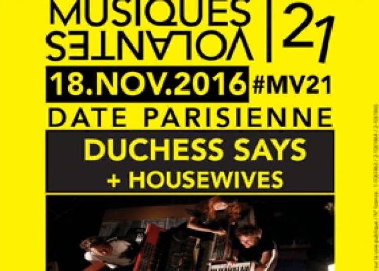 Duchess Says et Housewives � Paris 13�me