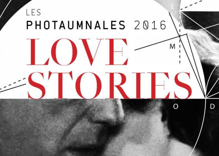 Les Photaumnales : Love Stories 2016