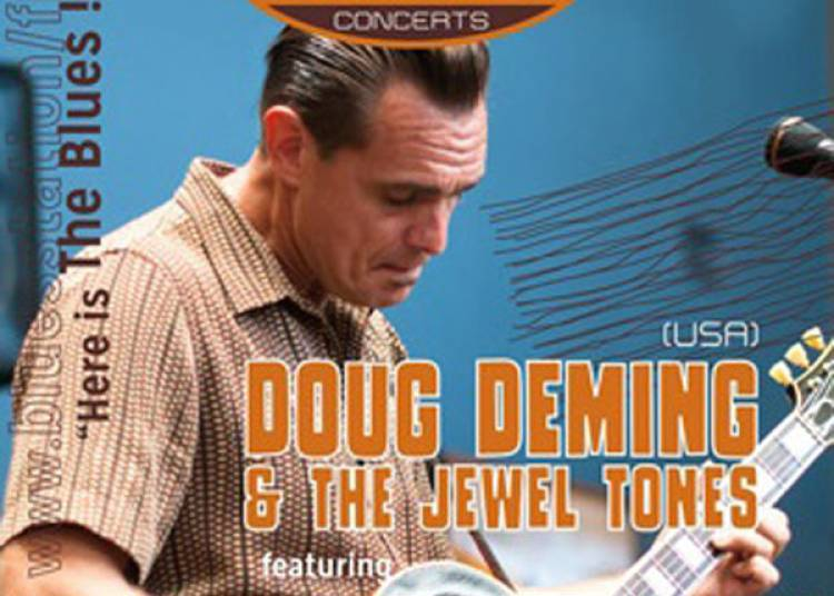 Doug Deming & The Jewels / Steve � Tournon d'Agenais