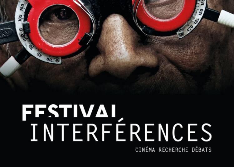 Festival Interf�rences - Cin�ma Recherche D�bats 2016