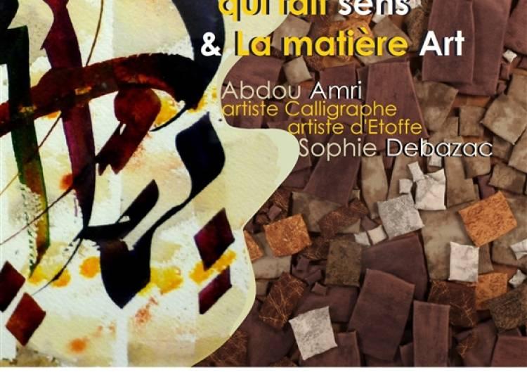 Le geste qui fait sens et la mati�re Art � Aix en Provence