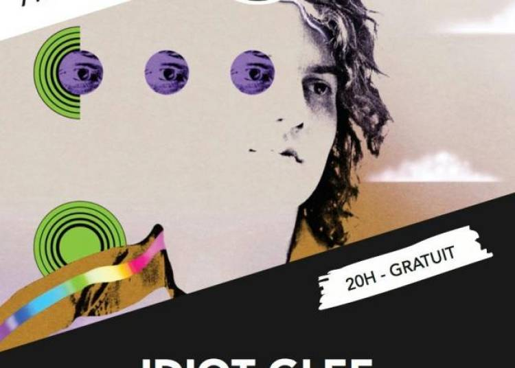 Idiot Glee - The Lazy Bees // Supersonic - Free � Paris 12�me