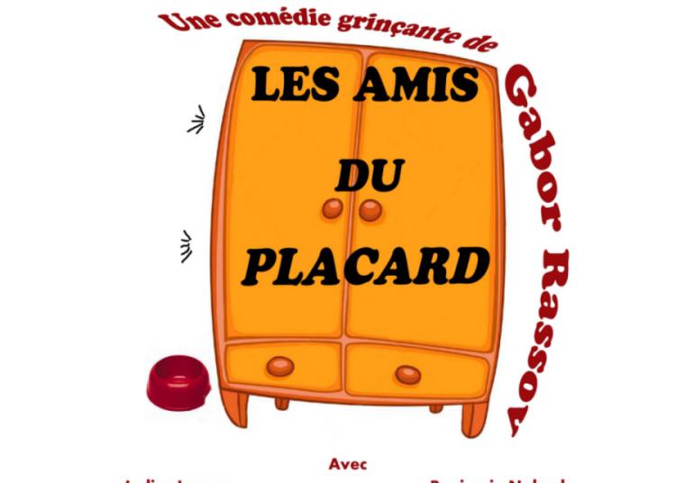Les Amis du Placard de Gabor Rassov � Montauban
