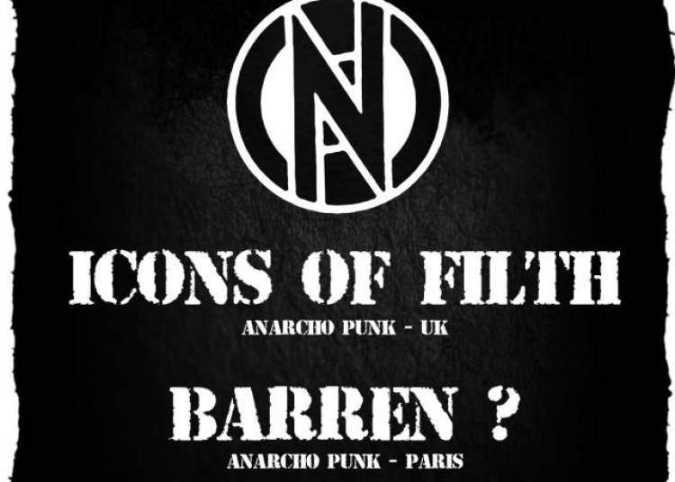 Conflict + Icons Of Filth + Barren ? � Paris 11�me