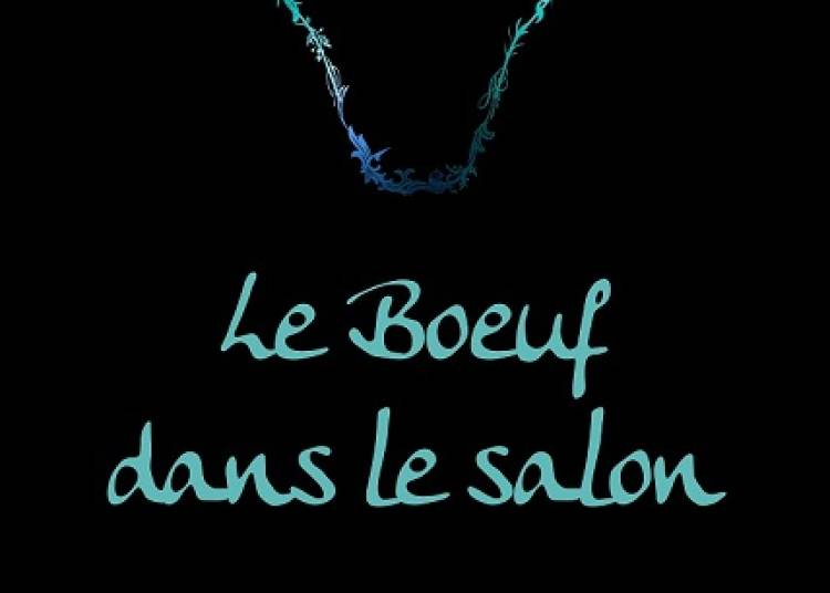 Le Boeuf dans le Salon à Dijon