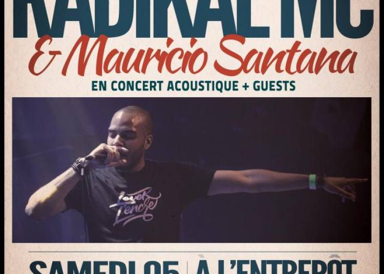 Radikal Mc & Mauricio Santana � Paris 14�me