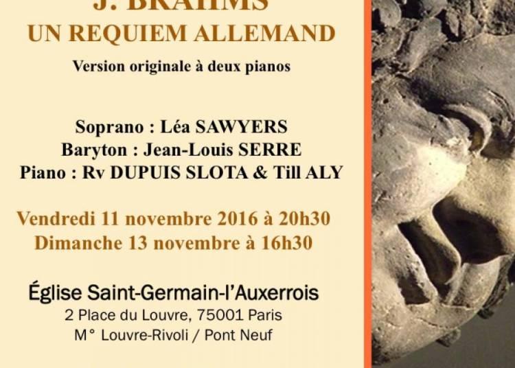 J.brahms : Un Requiem Allemand � Paris 1er