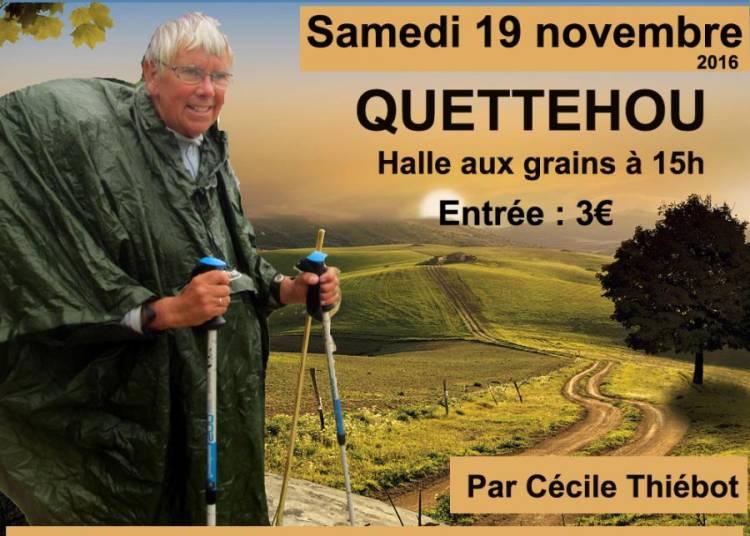 Les chemins de Compostelle avec C�cile Thi�bot � Quettehou