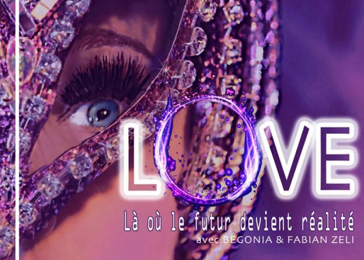 Love la ou le futur devient realite � Barville en Gatinais