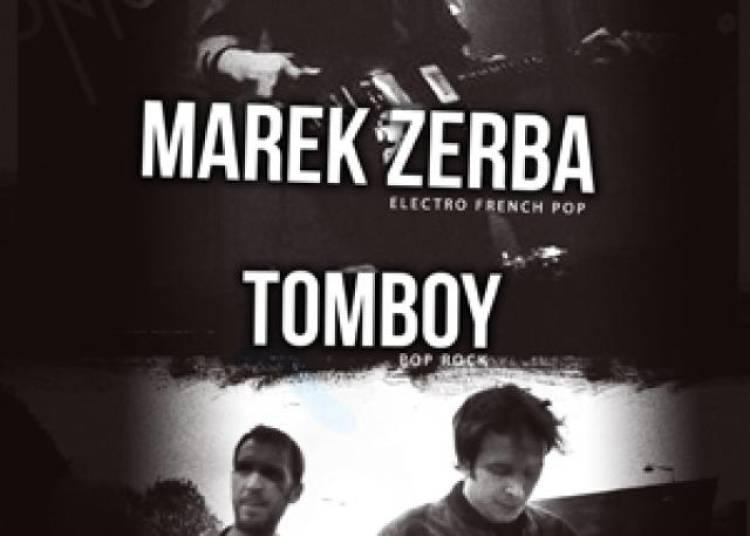 Marek Zerba + Tomboy � Paris 11�me