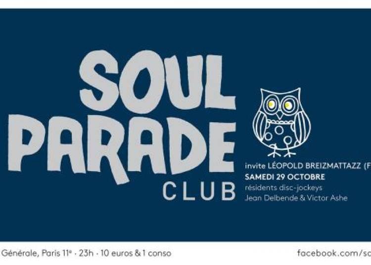 Soul Parade Club #53 � Paris 11�me