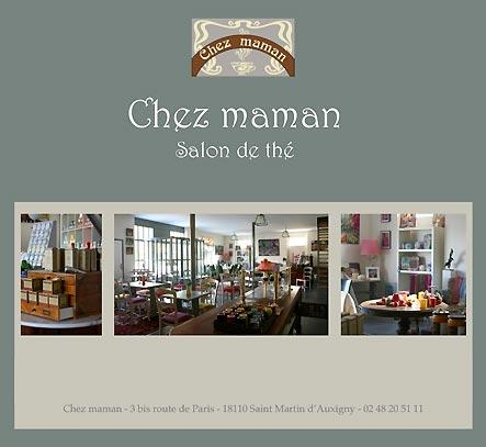 salon de th chez maman saint martin d 39 auxigny. Black Bedroom Furniture Sets. Home Design Ideas