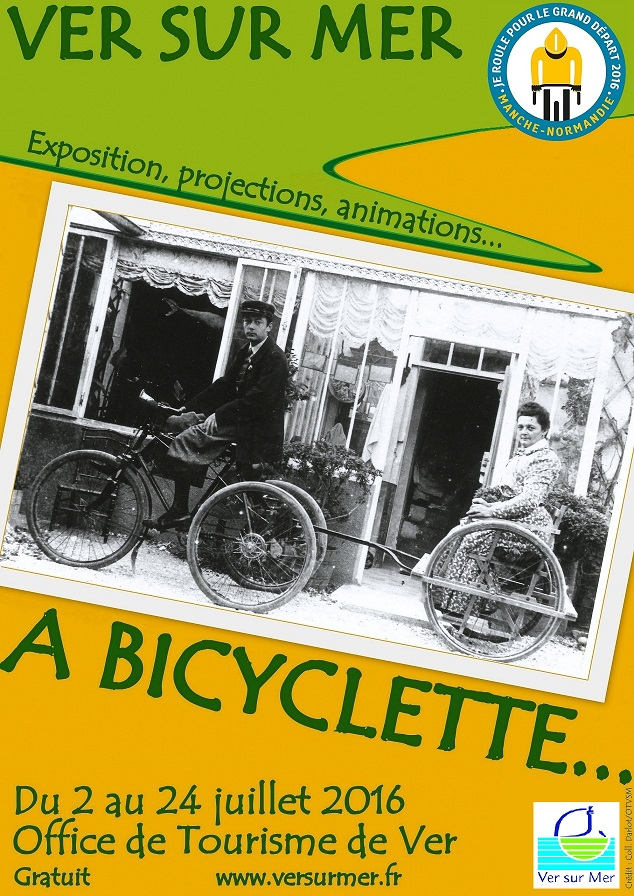 Exposition a bicyclette ver sur mer du 2 au 24 - Office de tourisme saint pierre sur dives ...