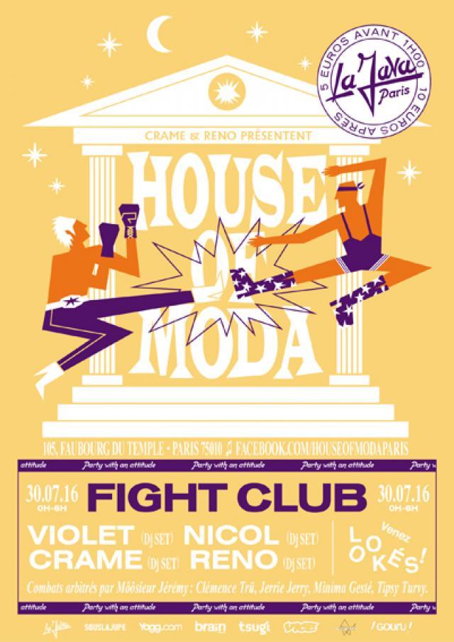 Concert House Of Moda Fight Club Paris Le 30 Juillet 2016