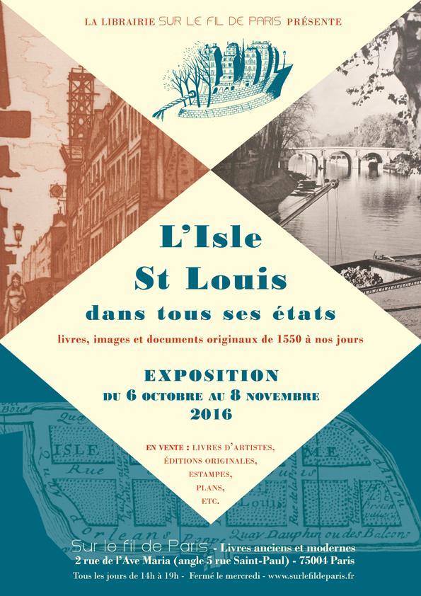 Exposition l 39 isle salint louis dans tous ses tats paris for Expos paris novembre 2016