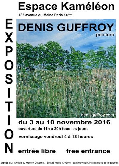 Exposition denis guffroy paris jeudi 10 novembre 2016 for Expos paris novembre 2016