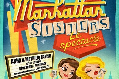 Les manhattan Sisters Le Spectacle à Toulouse
