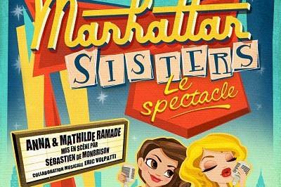 Les manhattan Sisters (Le Spectacle) à Toulouse