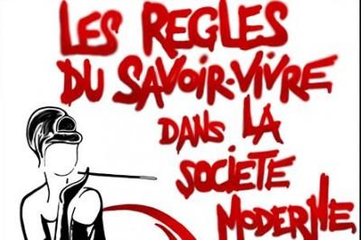 Les règles du svoir vivre dans la société moderne à Avignon