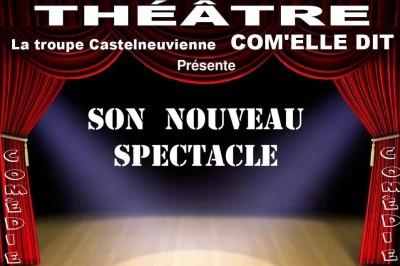 La Troupe Com'Elle Dit à Chateauneuf sur Sarthe