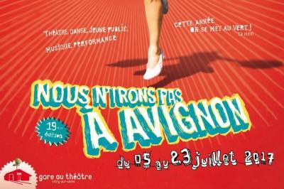 Nous n'irons pas à Avignon ! 2017